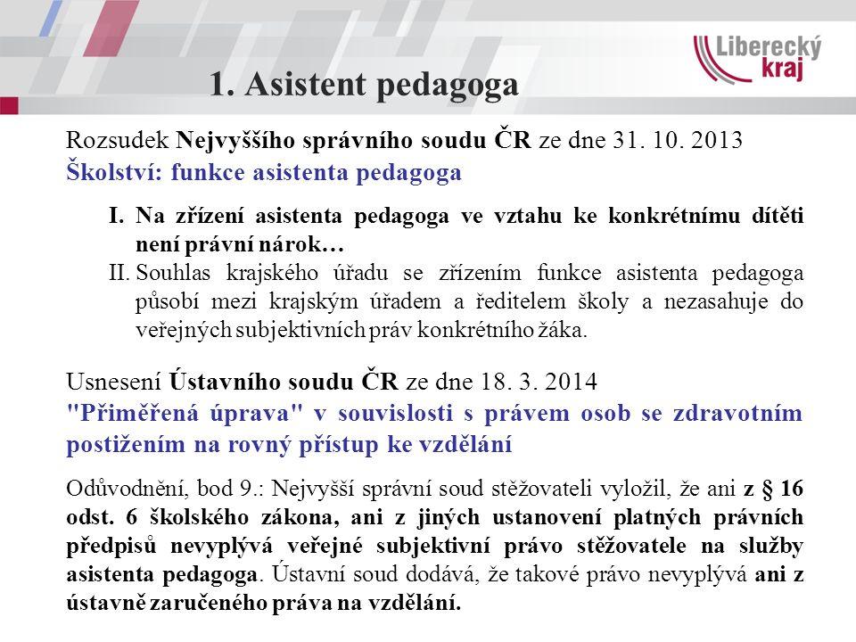 1. Asistent pedagoga Rozsudek Nejvyššího správního soudu ČR ze dne 31.