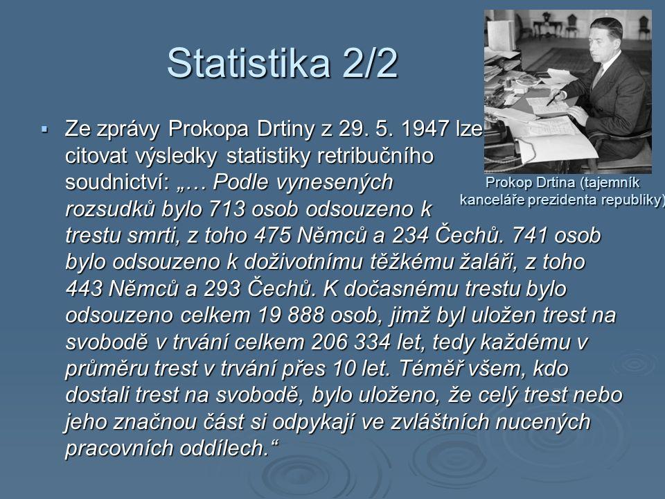 Statistika 2/2  Ze zprávy Prokopa Drtiny z 29. 5.