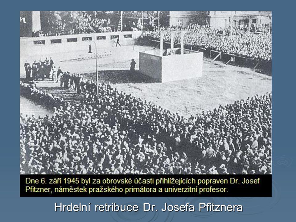 Hrdelní retribuce Dr. Josefa Pfitznera