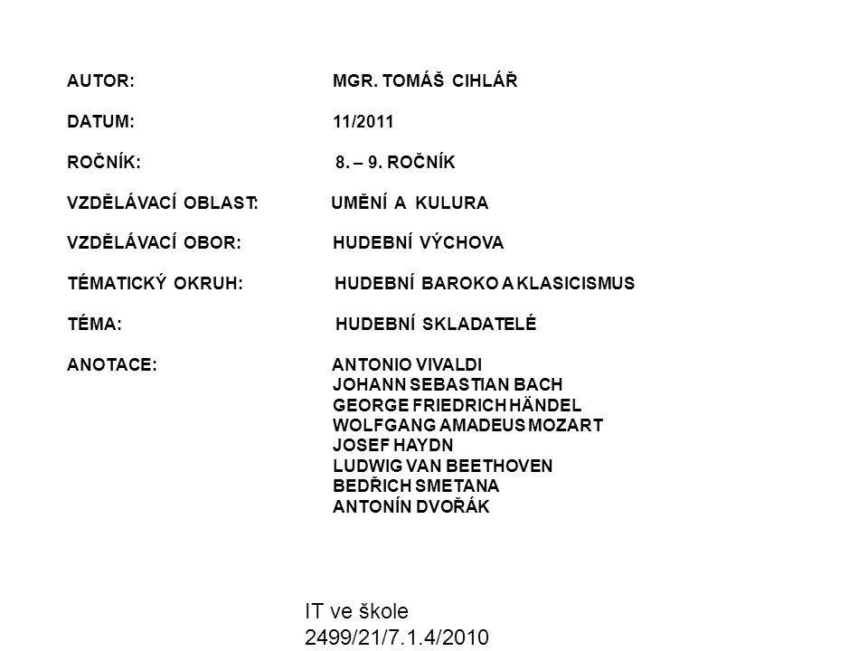 IT ve škole 2499/21/7.1.4/2010 Řešení: Wolfgang Amadeus Mozart