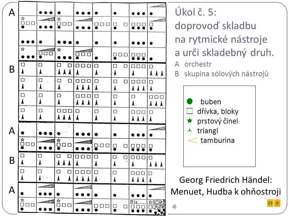 Úkol č. 5: doprovoď skladbu na rytmické nástroje a urči skladebný druh.