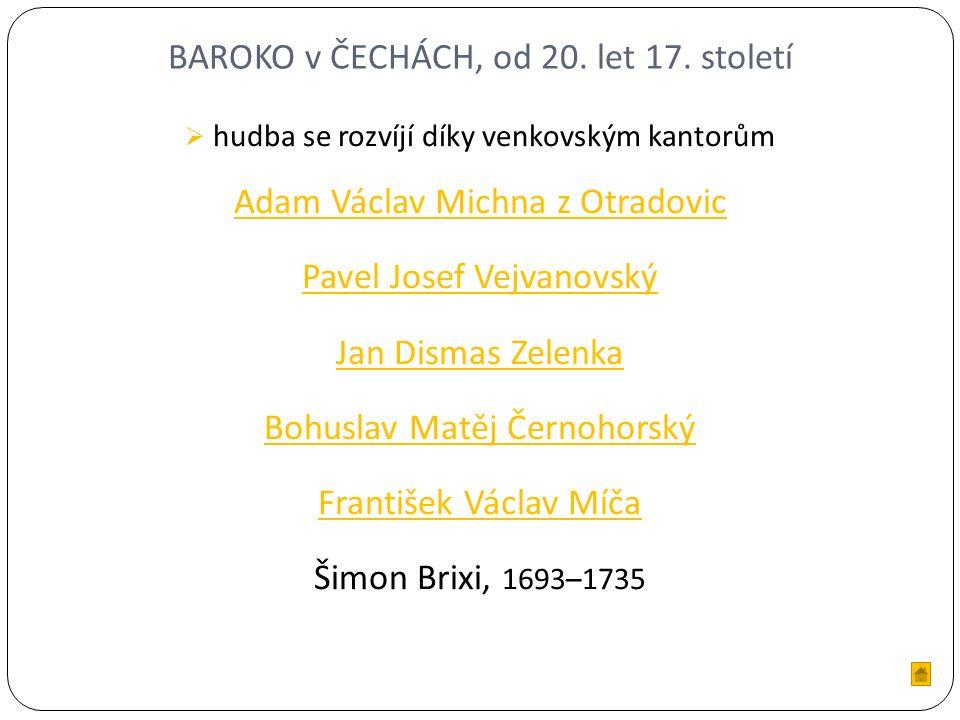 BAROKO v ČECHÁCH, od 20. let 17.
