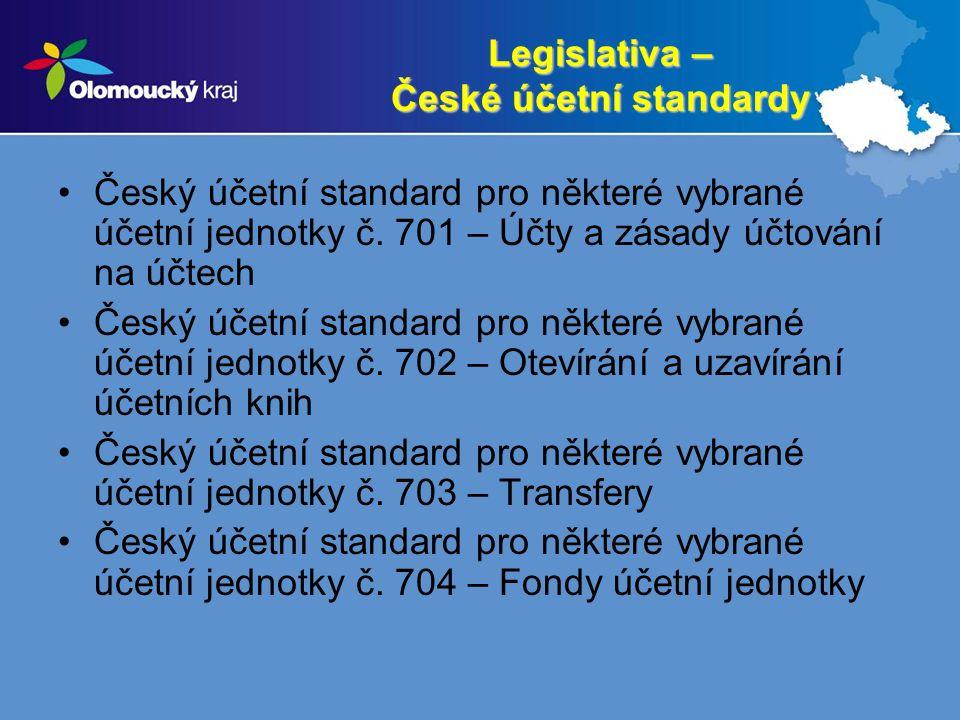 Legislativa – České účetní standardy Český účetní standard pro některé vybrané účetní jednotky č. 701 – Účty a zásady účtování na účtech Český účetní
