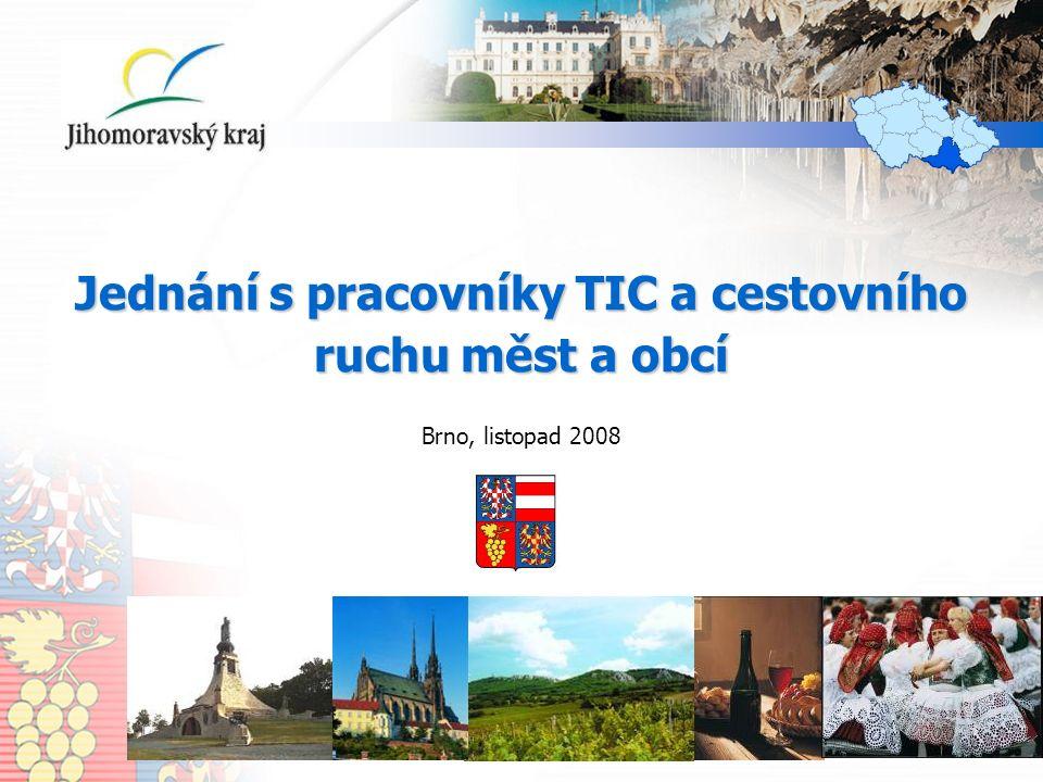 Jednání s pracovníky TIC a cestovního ruchu měst a obcí Brno, listopad 2008