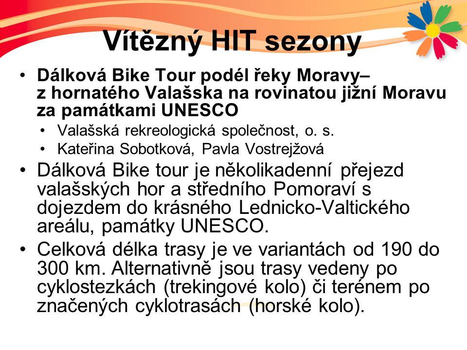 Vítězný HIT sezony Dálková Bike Tour podél řeky Moravy– z hornatého Valašska na rovinatou jižní Moravu za památkami UNESCO Valašská rekreologická společnost, o.