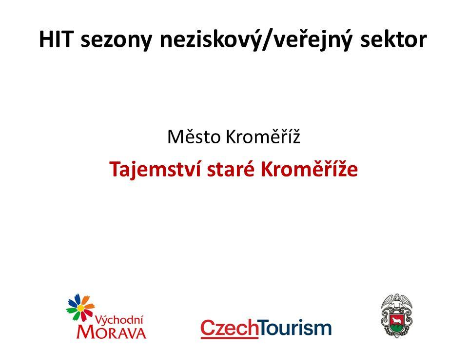HIT sezony neziskový/veřejný sektor Město Kroměříž Tajemství staré Kroměříže