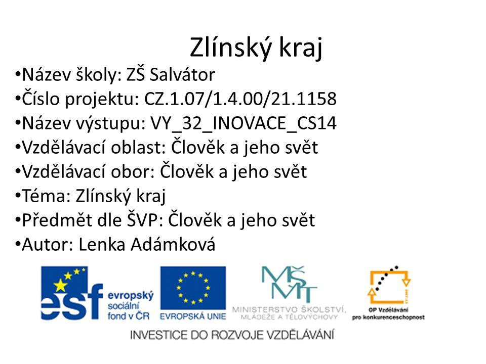 Anotace Tato prezentace je určena k seznámení žáků se Zlínským krajem ČR, jeho polohou, vodstvem, povrchem, zemědělstvím a průmyslem této oblasti.