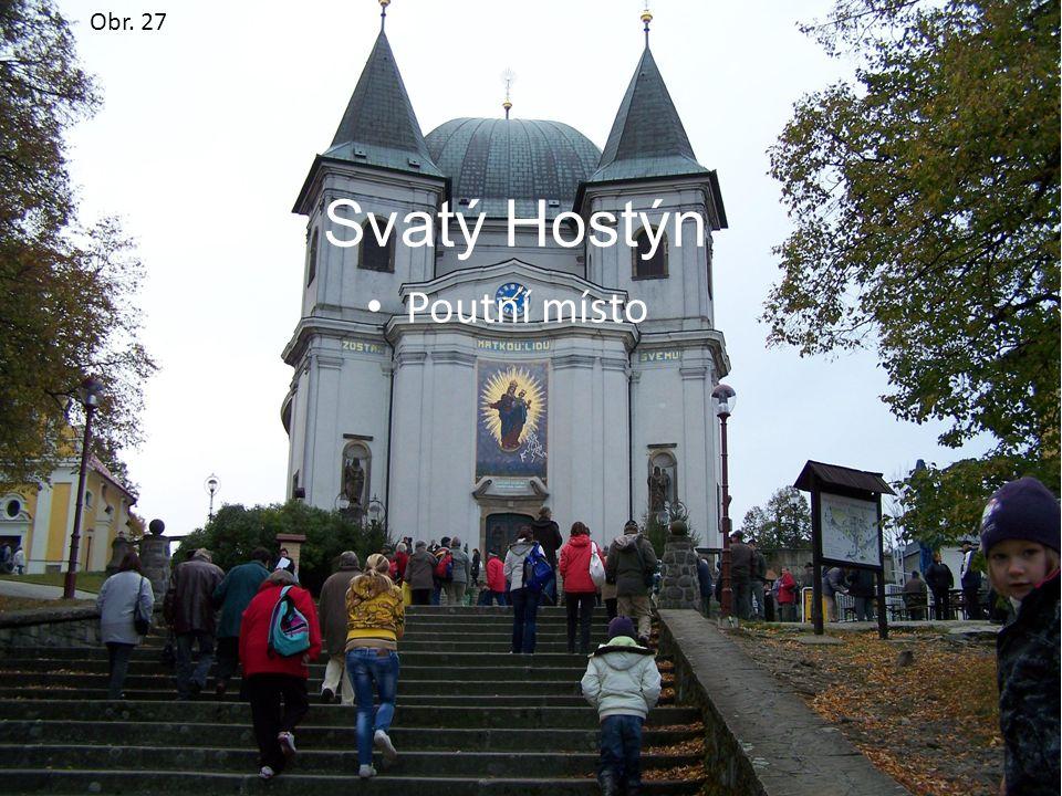 Svatý Hostýn Poutní místo Obr. 27