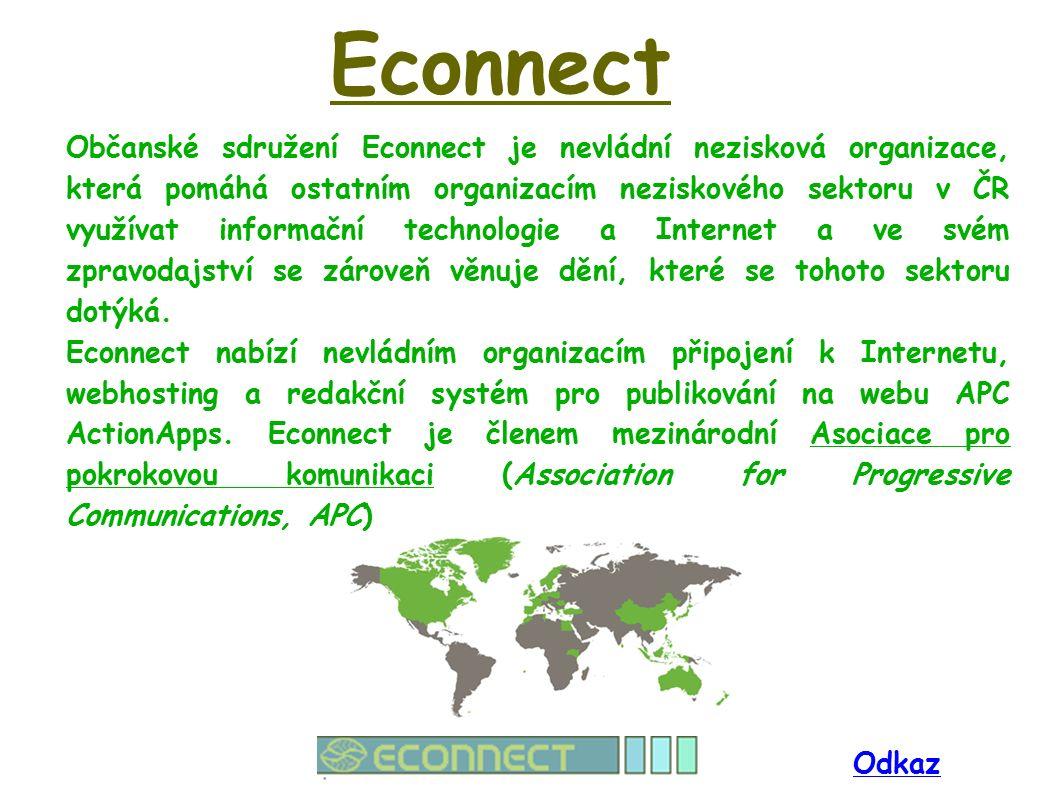 Econnect Občanské sdružení Econnect je nevládní nezisková organizace, která pomáhá ostatním organizacím neziskového sektoru v ČR využívat informační technologie a Internet a ve svém zpravodajství se zároveň věnuje dění, které se tohoto sektoru dotýká.