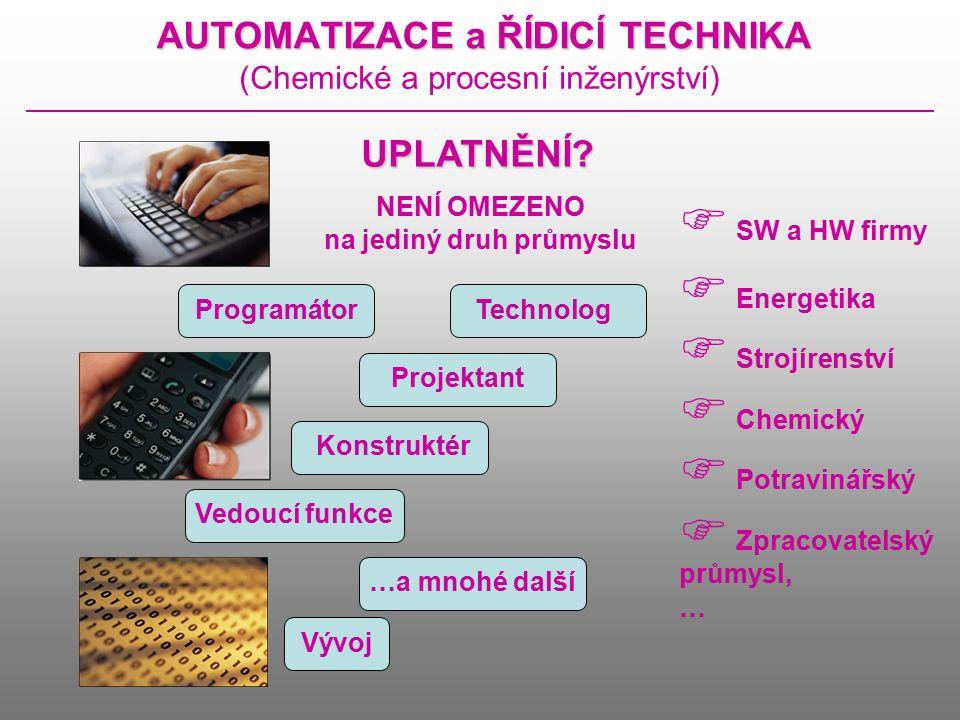 AUTOMATIZACE a ŘÍDICÍ TECHNIKA (Chemické a procesní inženýrství) AŘTAŘTAŘTAŘT