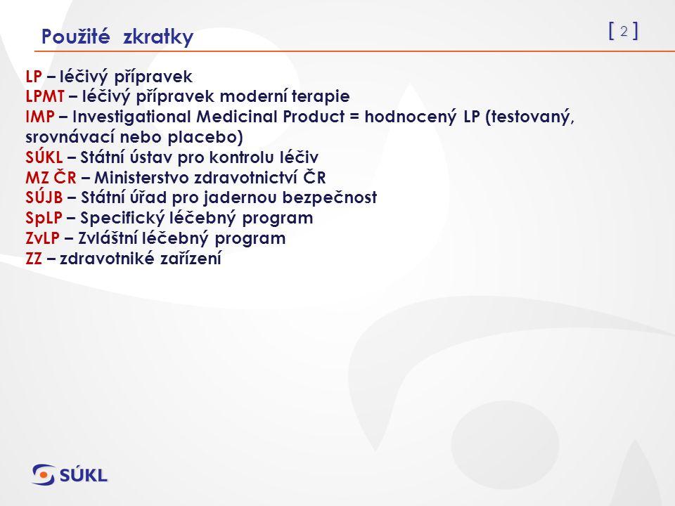 [ 13 ] Specifické léčebné programy (SpLP) Zákon č.