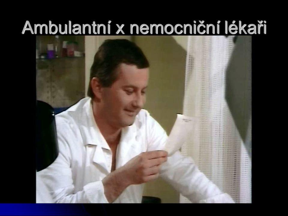 Ambulantní x nemocniční lékaři
