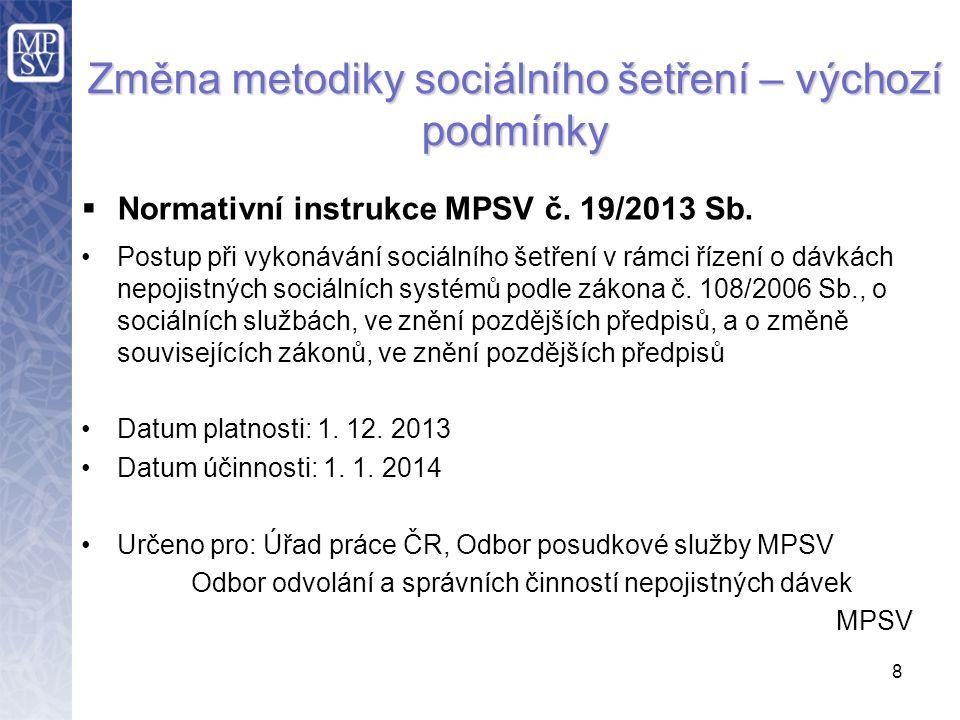  Normativní instrukce MPSV č. 19/2013 Sb.