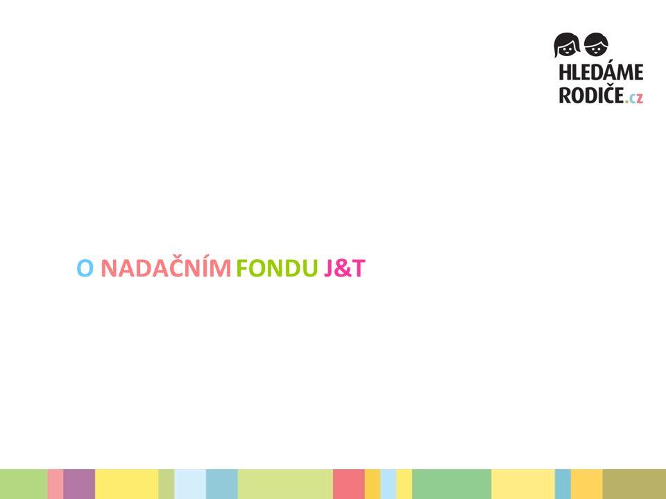 O NADAČNÍM FONDU J&T