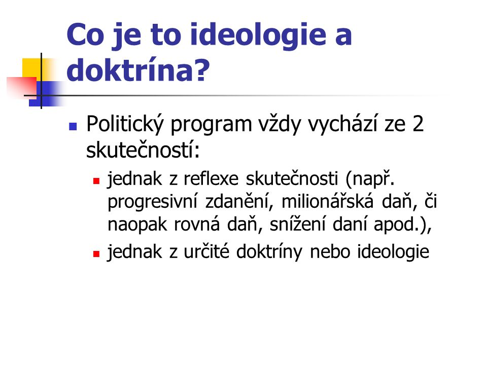 Co je to ideologie a doktrína.