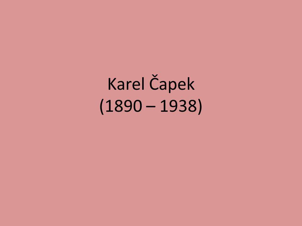 Karel Čapek (1890 – 1938)