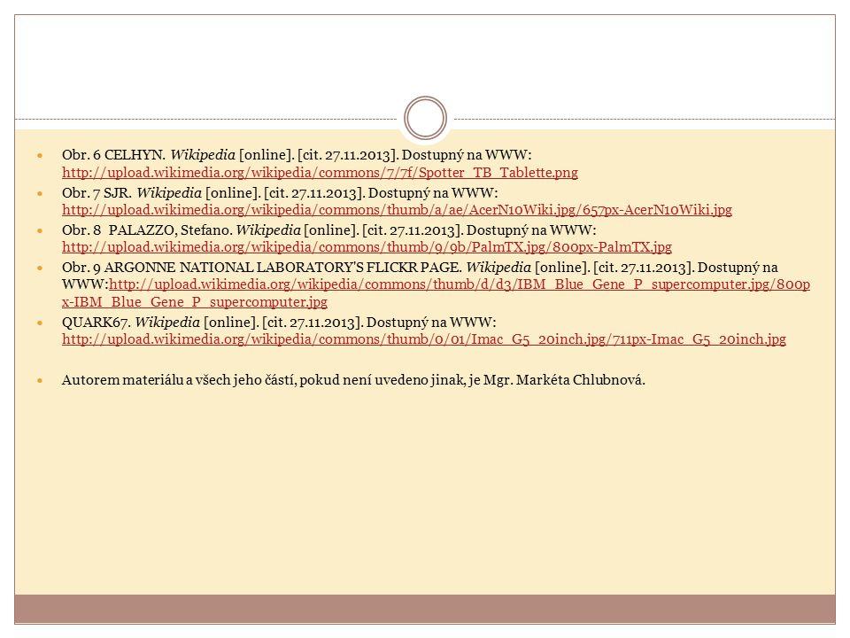 Obr. 6 CELHYN. Wikipedia [online]. [cit. 27.11.2013]. Dostupný na WWW: http://upload.wikimedia.org/wikipedia/commons/7/7f/Spotter_TB_Tablette.png http