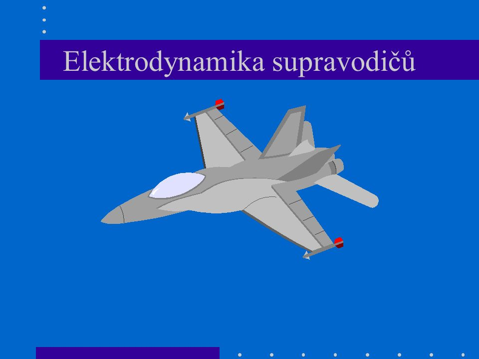 Elektrodynamika supravodičů