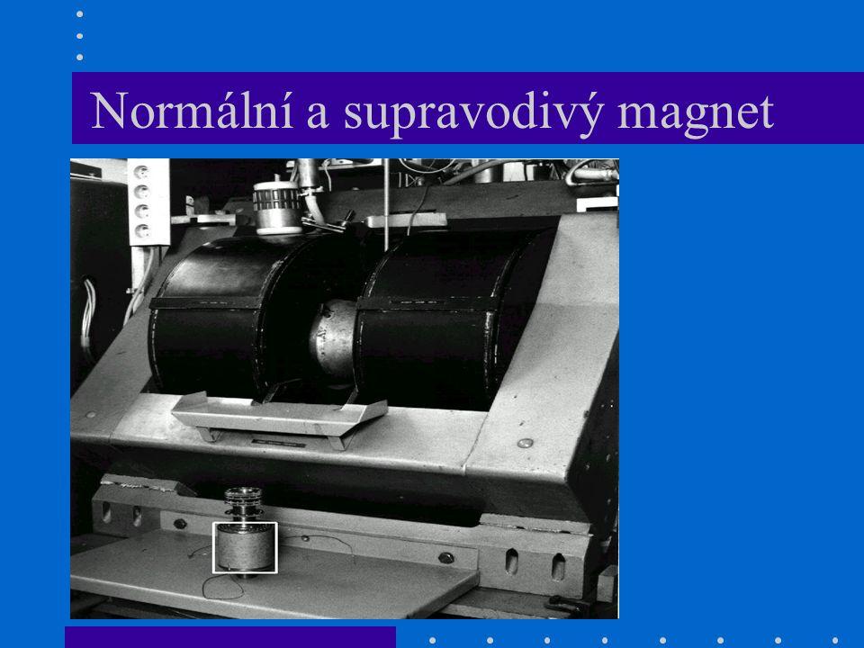 Normální a supravodivý magnet