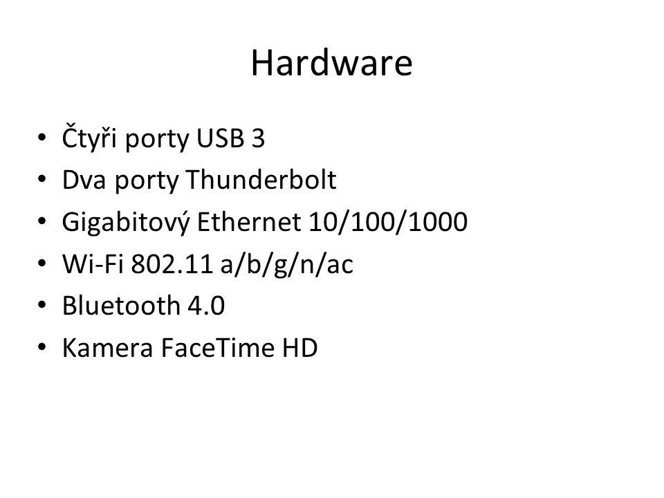 Hardware Čtyři porty USB 3 Dva porty Thunderbolt Gigabitový Ethernet 10/100/1000 Wi-Fi 802.11 a/b/g/n/ac Bluetooth 4.0 Kamera FaceTime HD