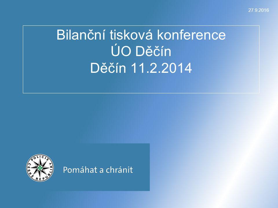 27.9.2016 Bilanční tisková konference ÚO Děčín Děčín 11.2.2014