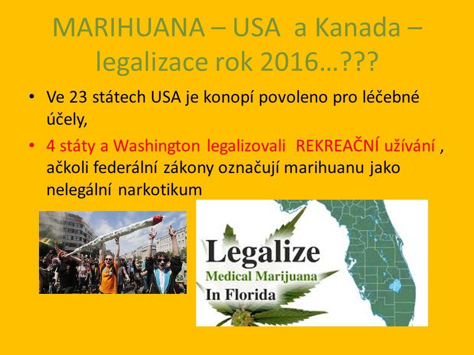MARIHUANA – USA a Kanada – legalizace rok 2016… .