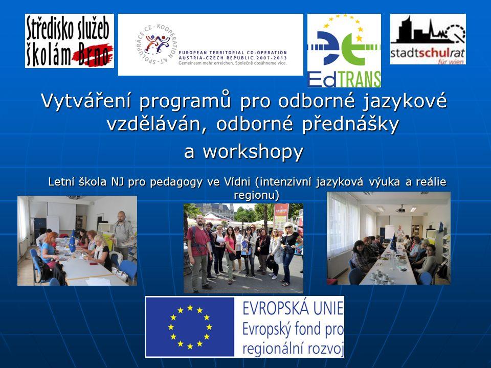 Vytváření programů pro odborné jazykové vzdělávání, odborné přednášky a workshopy odborné jazykové vzdělávání učitelů