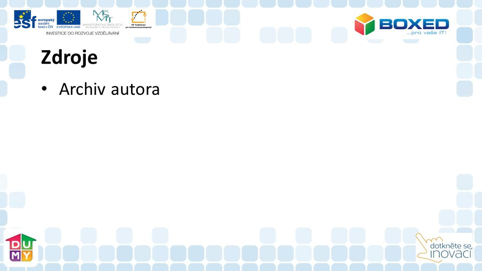 Příprava na hodinu s využitím tabletu Dotkněte se inovací CZ.1.07/1.3.00/51.0024 Jméno a příjmení autora: Mgr.