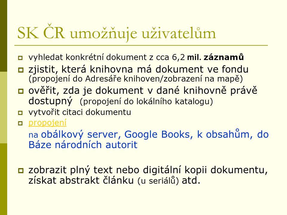 SK ČR umožňuje uživatelům  vyhledat konkrétní dokument z cca 6,2 mil.