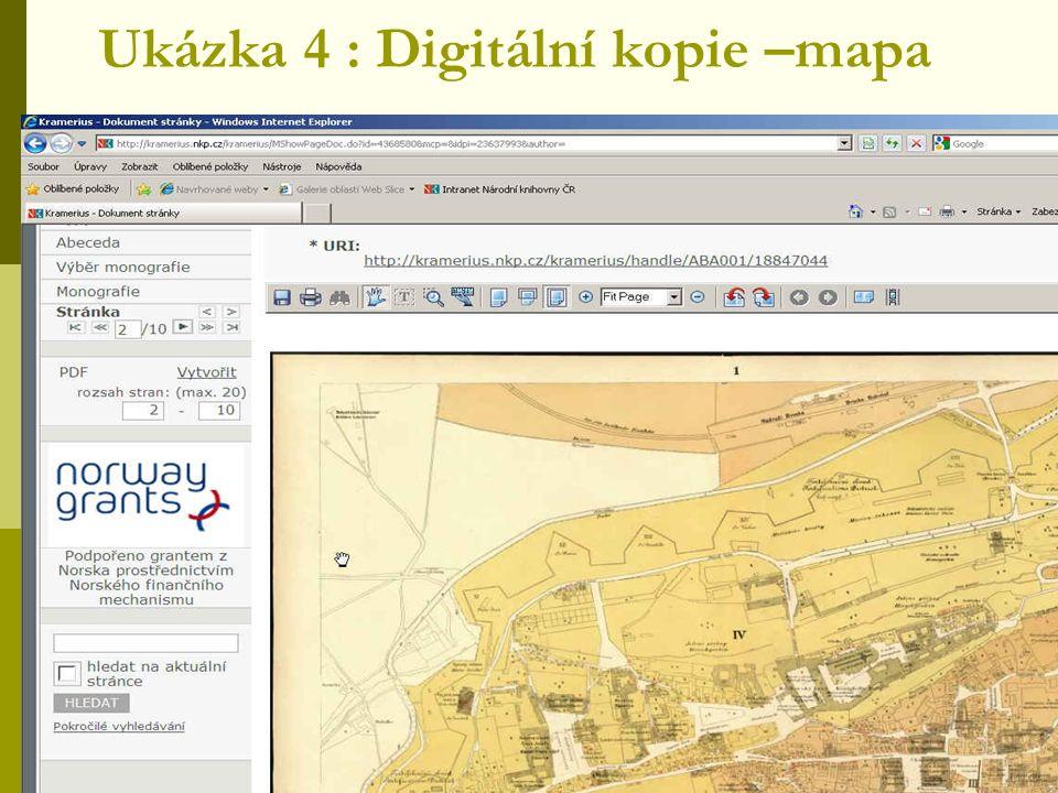 Ukázka 4 : Digitální kopie –mapa