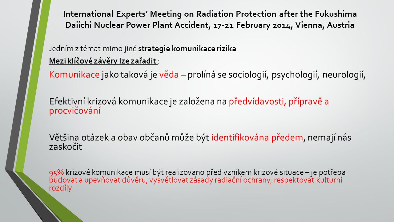 International Experts' Meeting on Radiation Protection after the Fukushima Daiichi Nuclear Power Plant Accident, 17-21 February 2014, Vienna, Austria