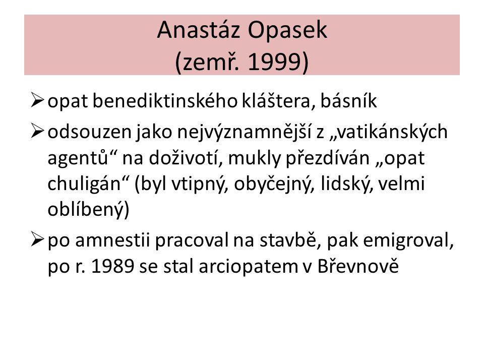 Anastáz Opasek (zemř.