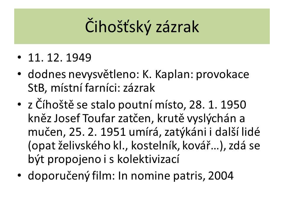 Čihošťský zázrak 11. 12. 1949 dodnes nevysvětleno: K.