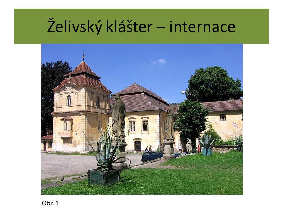 Želivský klášter – internace Obr. 1