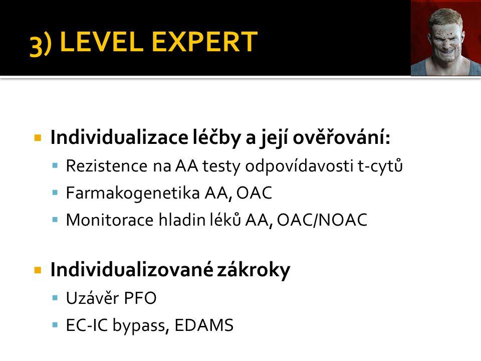 3) LEVEL EXPERT  Individualizace léčby a její ověřování:  Rezistence na AA testy odpovídavosti t-cytů  Farmakogenetika AA, OAC  Monitorace hladin