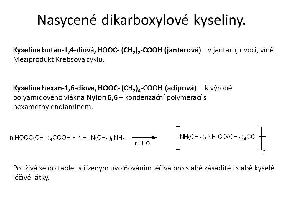 Kyselina butan-1,4-diová, HOOC- (CH 2 ) 2 -COOH (jantarová) – v jantaru, ovoci, víně.