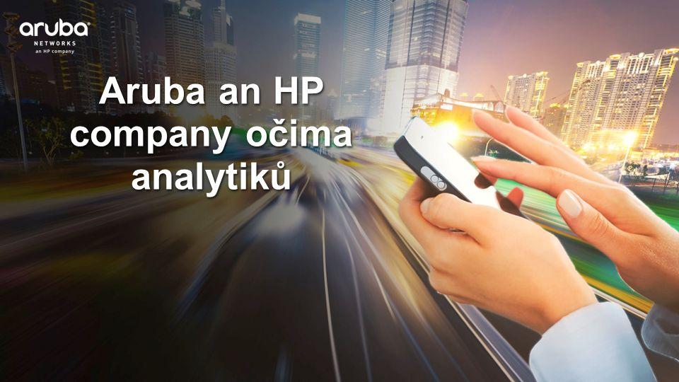 Aruba an HP company očima analytiků