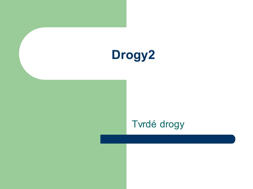 Tvrdé drogy Drogy2