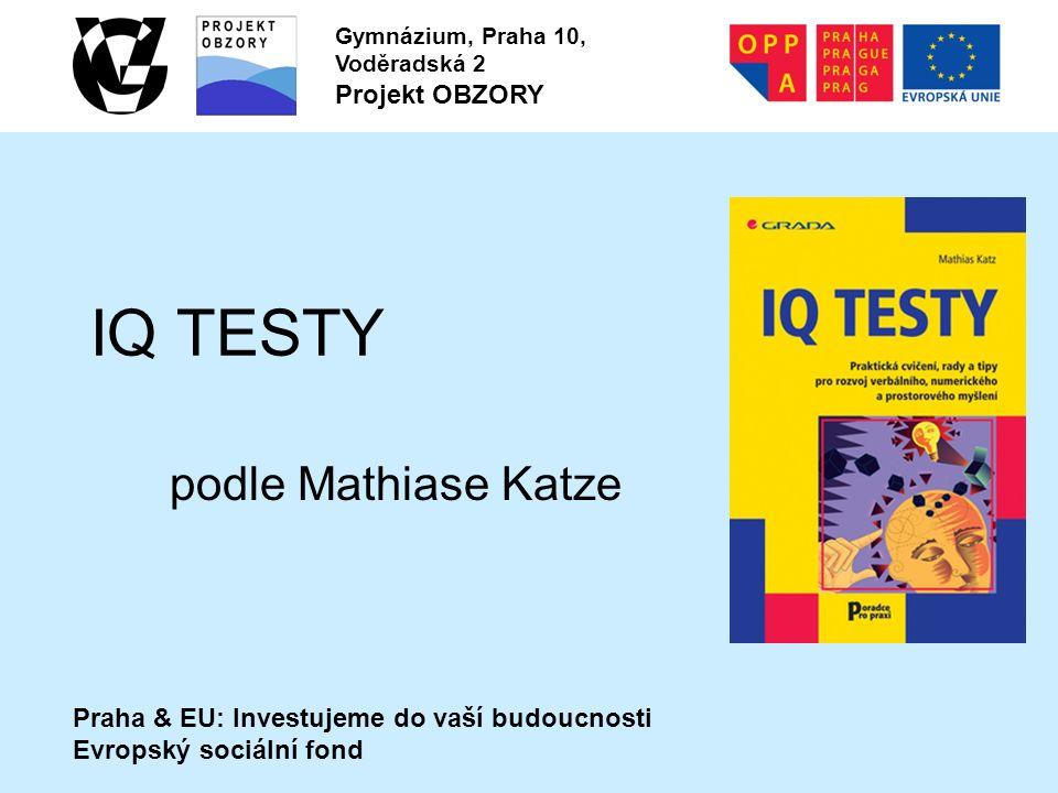 Druhy testů výkonnostní testy – nejznámější jsou testy inteligence (existují přibližně 100 let) osobnostní testy – sociální dovednosti