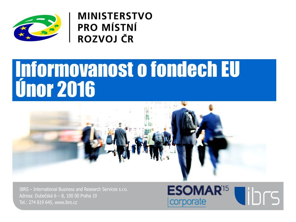 Informovanost o fondech EU Únor 2016