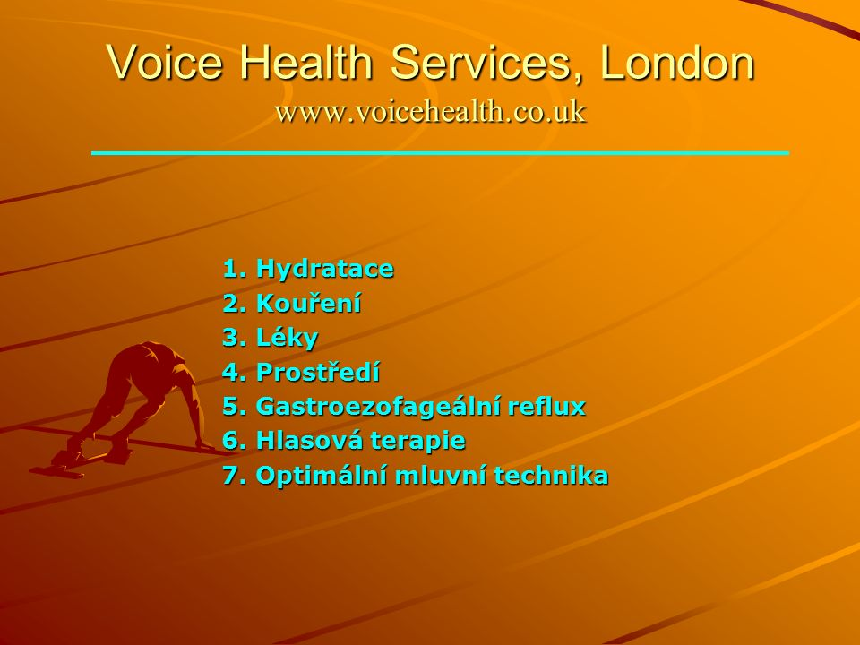 Voice Health Services, London www.voicehealth.co.uk 1.