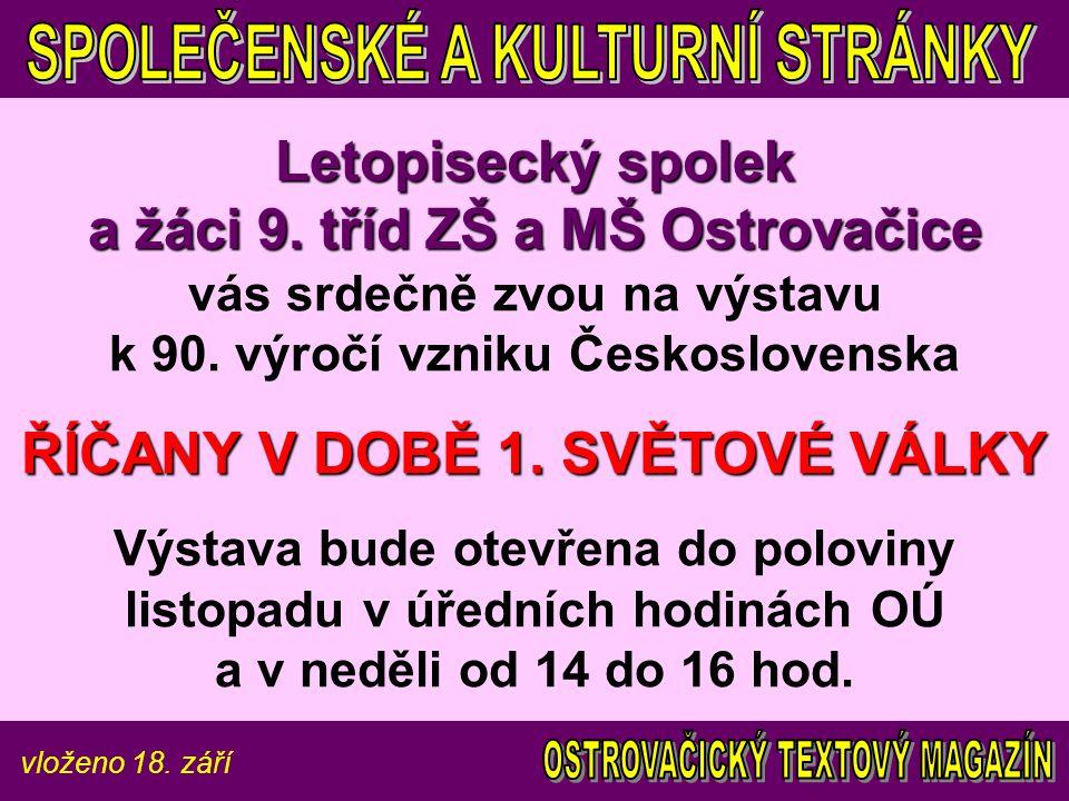 vloženo 18.září Letopisecký spolek a žáci 9. tříd ZŠ a MŠ Ostrovačice Letopisecký spolek a žáci 9.