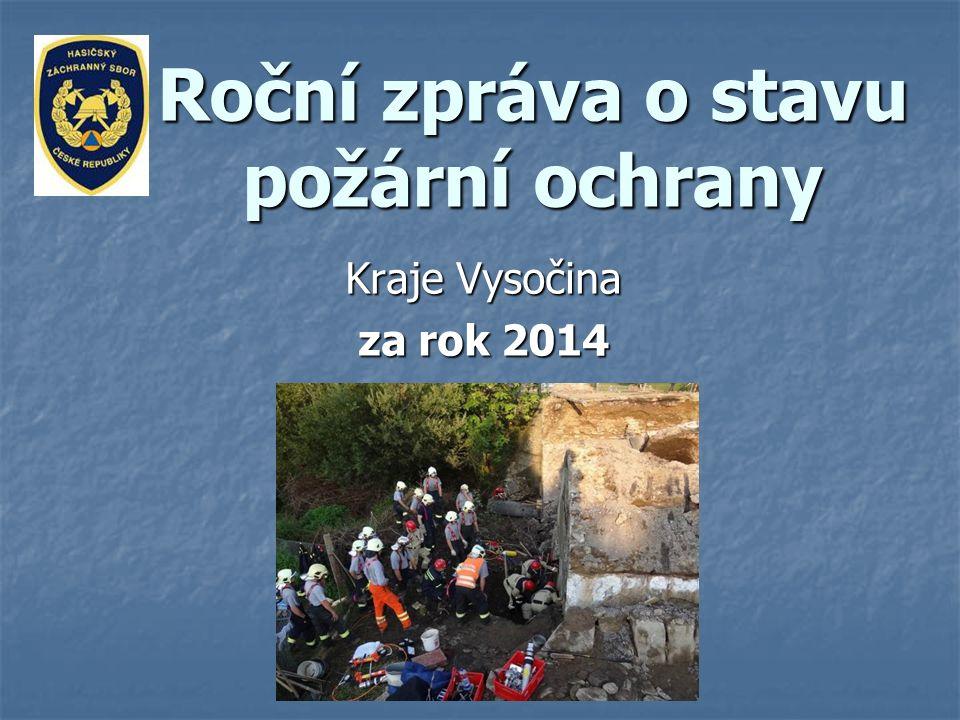 Roční zpráva o stavu požární ochrany Kraje Vysočina za rok 2014