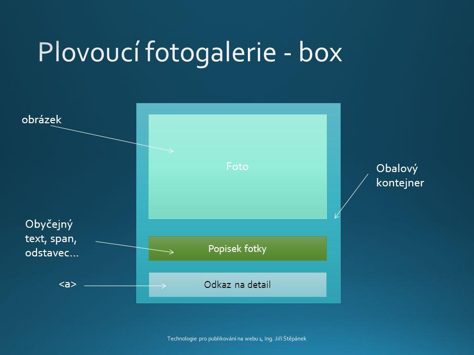 Foto Popisek fotky Odkaz na detail Obalový kontejner obrázek Obyčejný text, span, odstavec…