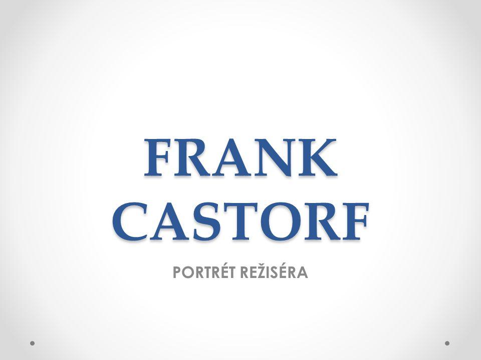 FRANK CASTORF PORTRÉT REŽISÉRA