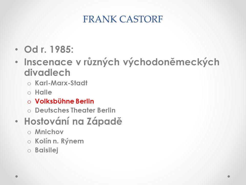FRANK CASTORF Od r.