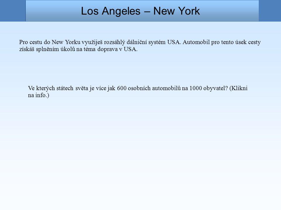 Los Angeles – New York Pro cestu do New Yorku využiješ rozsáhlý dálniční systém USA.