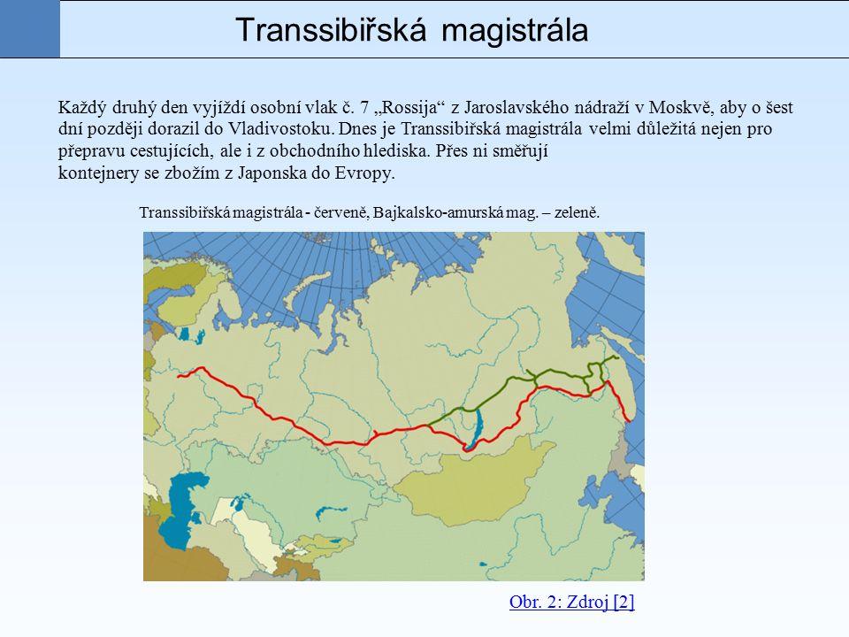Transsibiřská magistrála Každý druhý den vyjíždí osobní vlak č.