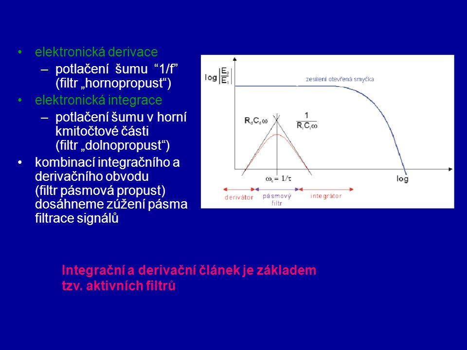"""elektronická derivace –potlačení šumu 1/f (filtr """"hornopropust ) elektronická integrace –potlačení šumu v horní kmitočtové části (filtr """"dolnopropust ) kombinací integračního a derivačního obvodu (filtr pásmová propust) dosáhneme zúžení pásma filtrace signálů Integrační a derivační článek je základem tzv."""