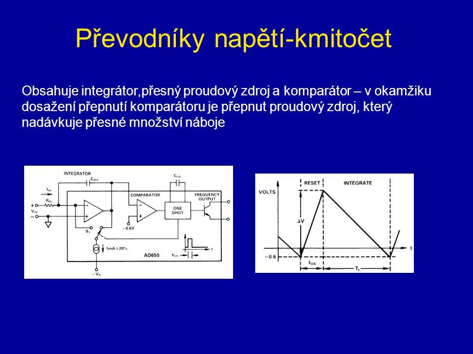 Převodníky napětí-kmitočet Obsahuje integrátor,přesný proudový zdroj a komparátor – v okamžiku dosažení přepnutí komparátoru je přepnut proudový zdroj, který nadávkuje přesné množství náboje